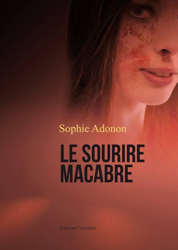 Le sourire Macabre – 2011 SophieAdonon