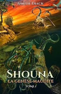 Shouna, la Genèse maudite T.1 par l'association Écriture Plurielle – 07 janvier2019