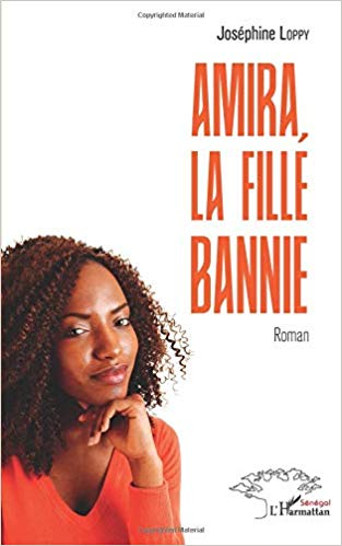 Amira, la fille bannie – Joséphine Loppy –2019
