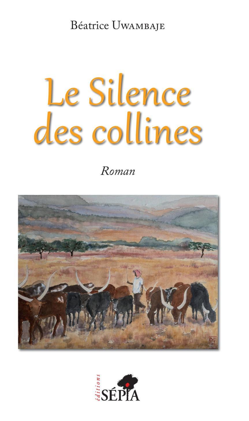 Le silence des collines – Béatrice Uwambaje –2019